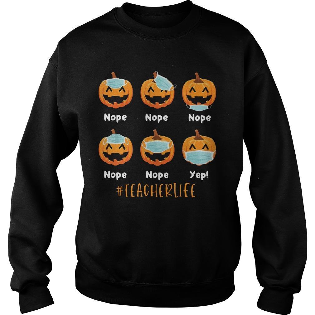 Pumpkin Wear Mask #teacherlife Sweater