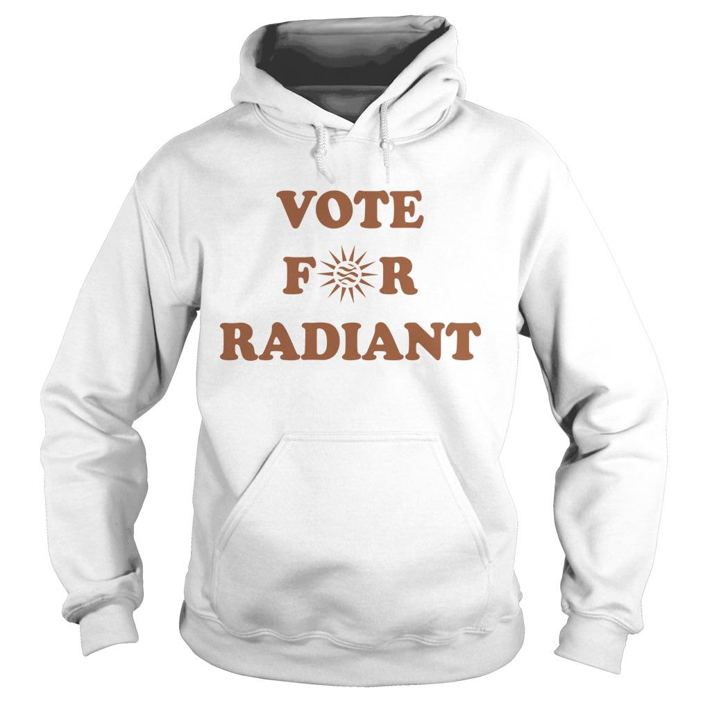 Radiant Plumbing And Air Conditioning Vote For Radiant Hoodie