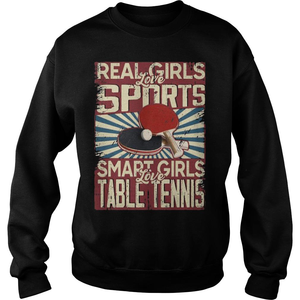Real Girls Love Sports Smart Girls Love Table Tennis Sweater