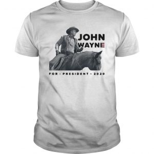 Riding Horse John Wayne For President 2020 Shirt