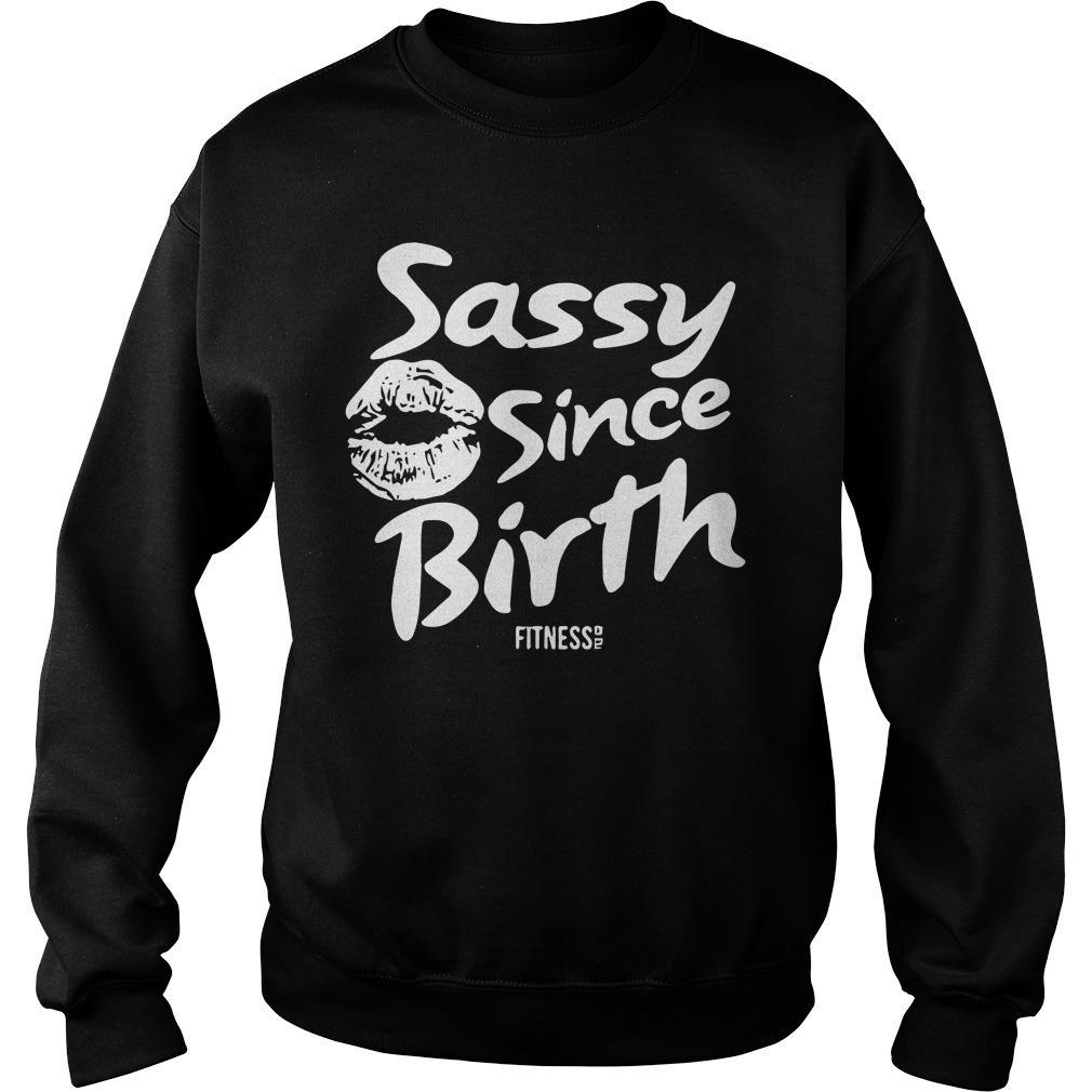 Sassy Since Birth Sweater