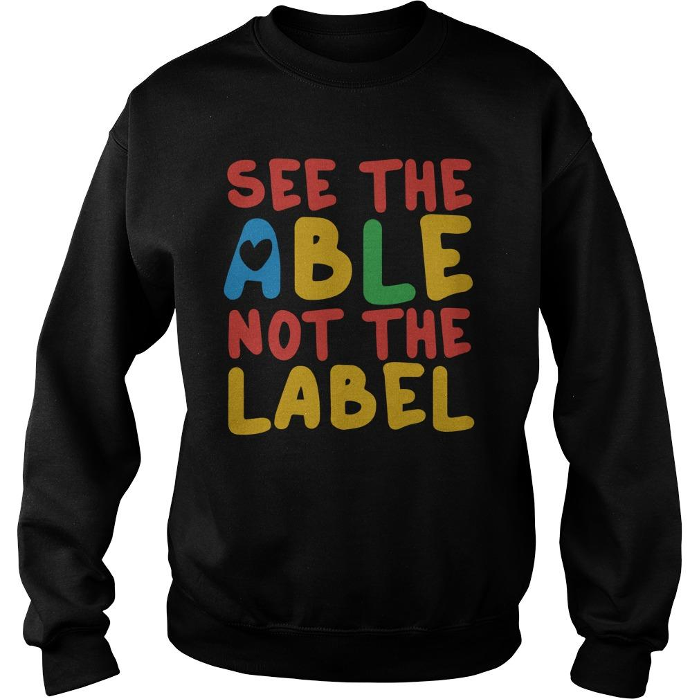 See The Able Not The Label Sweater
