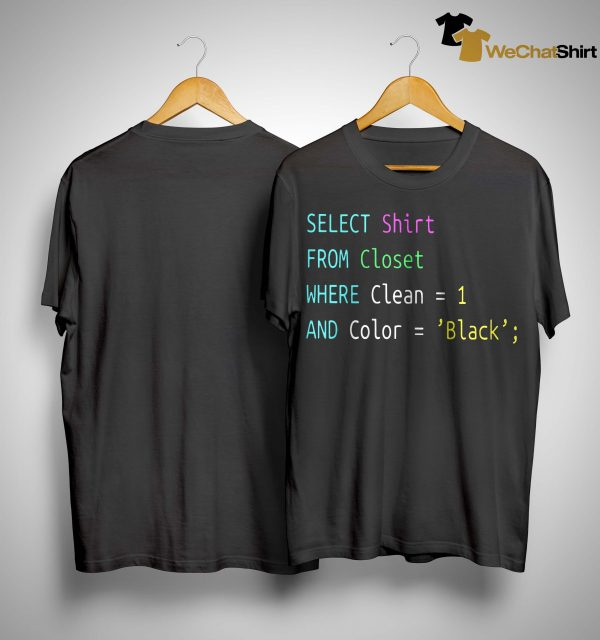 Select Shirt From Closet Where Clean 1 And Color Black Shirt