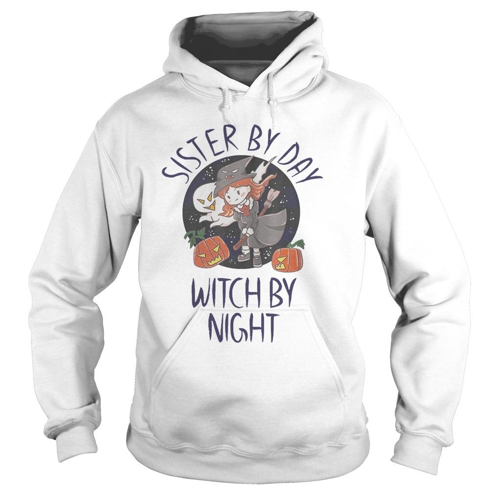 Sister By Day Witch By Night Hoodie