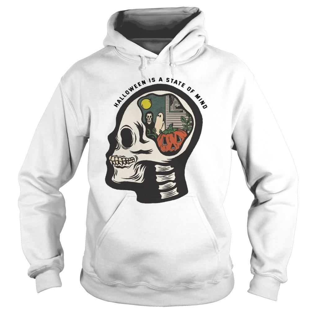 Skull Halloween Is A State Of Mind Hoodie
