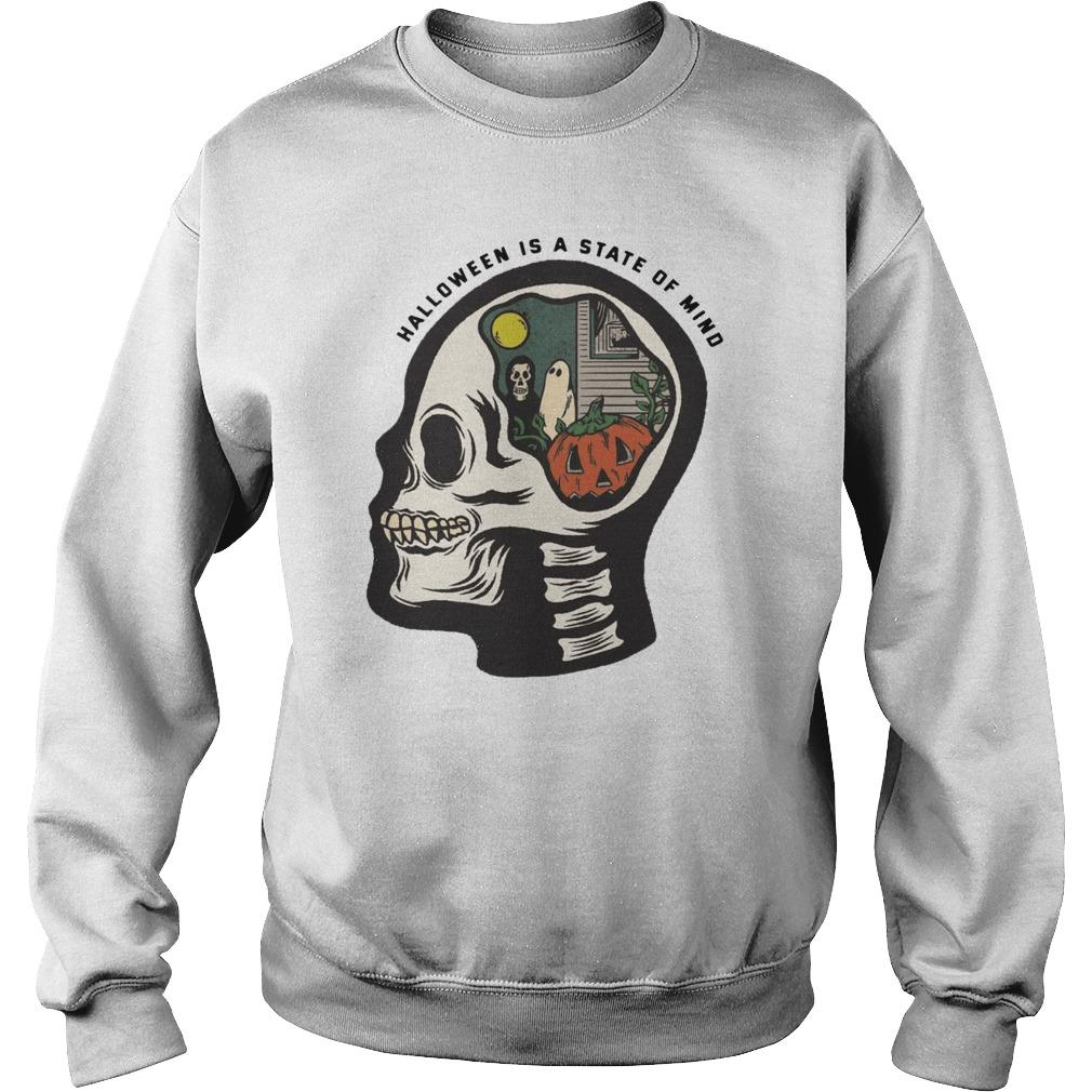 Skull Halloween Is A State Of Mind Sweater