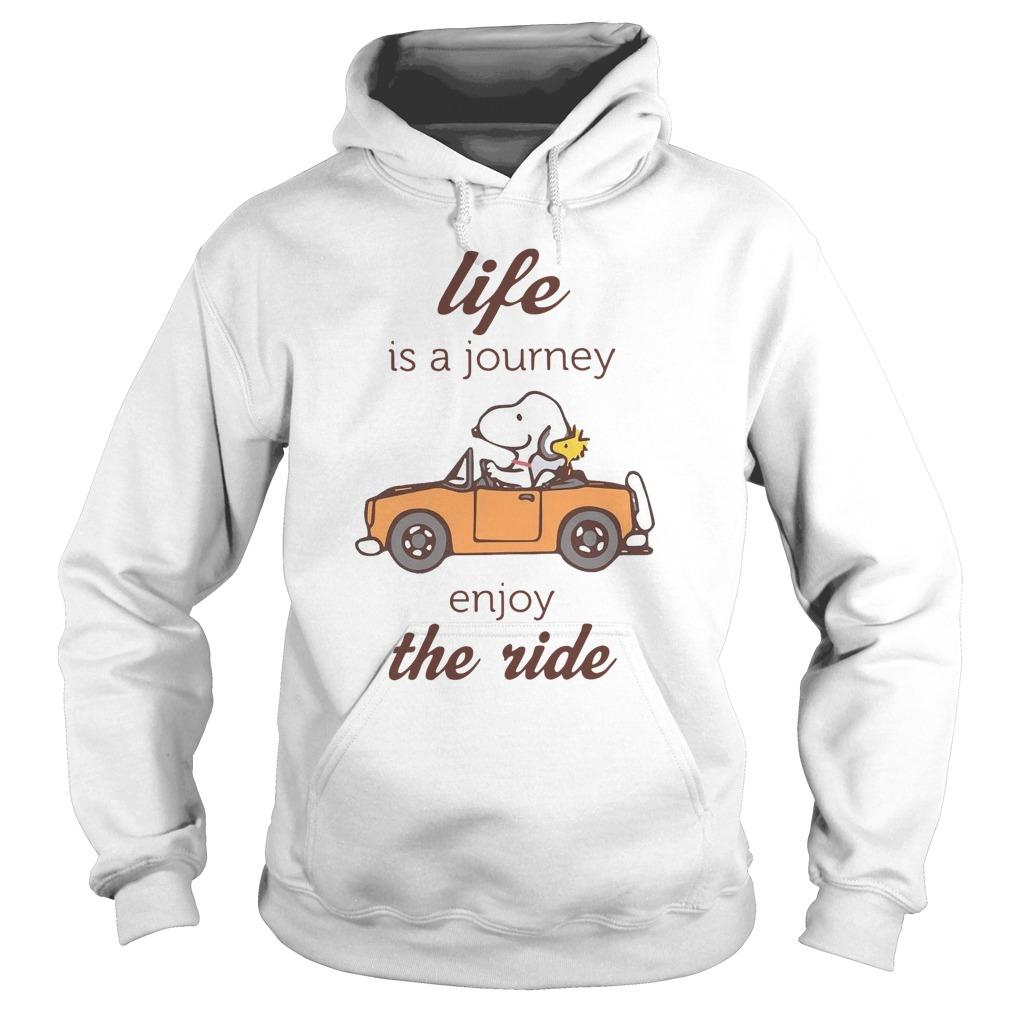 Snoopy Life Is A Journey Enjoy The Ride Hoodie