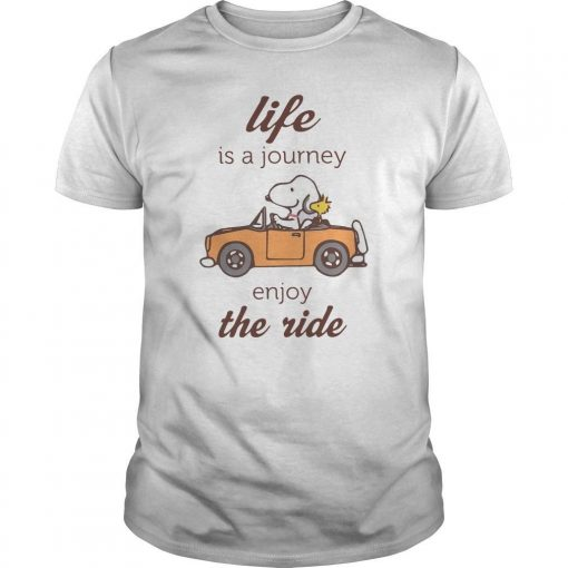 Snoopy Life Is A Journey Enjoy The Ride Shirt