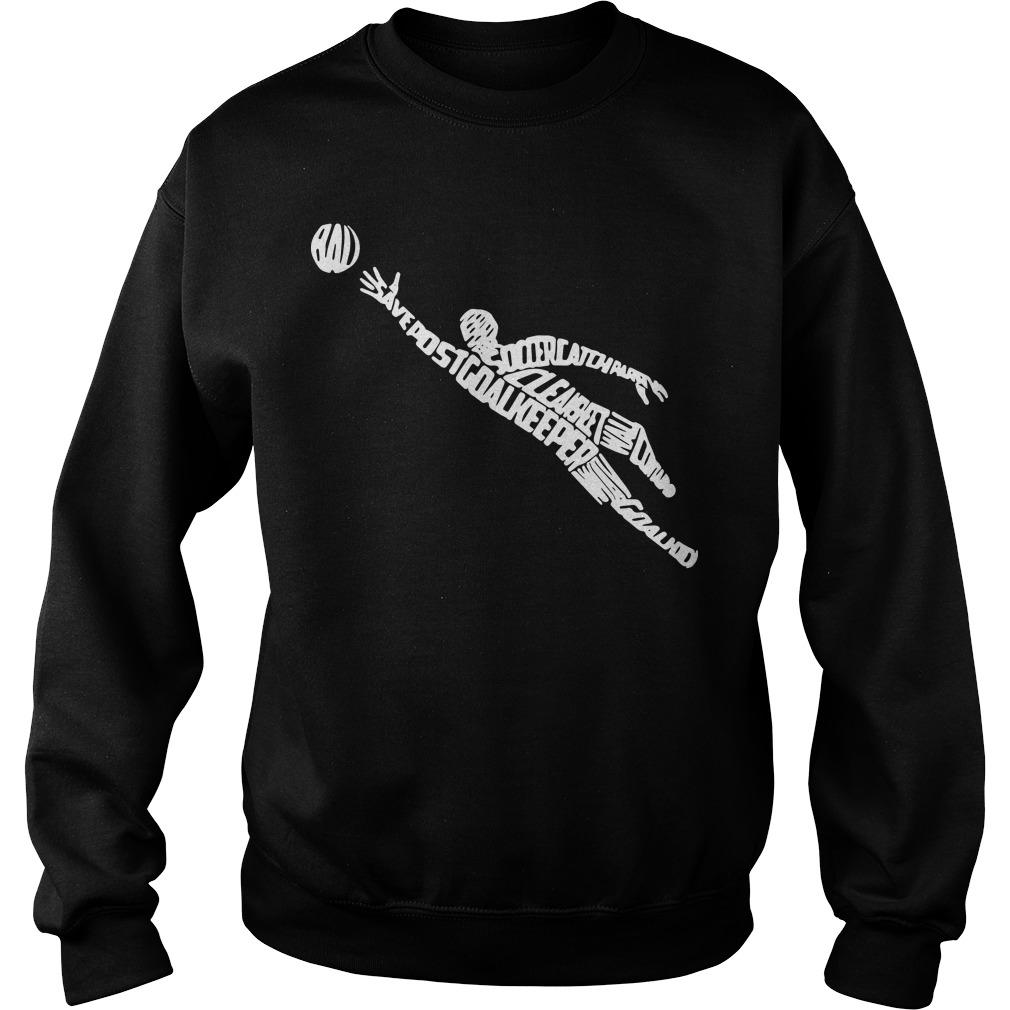 Soccer Goalkeeper Typography With Goalkeeping Terms Sweater