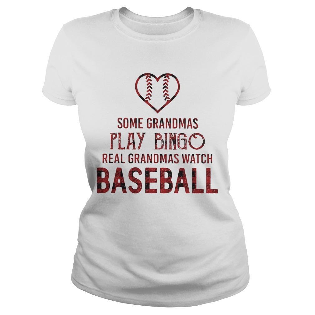 Some Grandmas Play Bingo Real Grandmas Watch Baseball Longsleeve