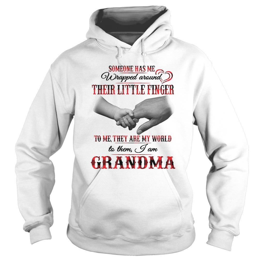 Someone Has Me Wrapped Around Their Little Finger Hoodie