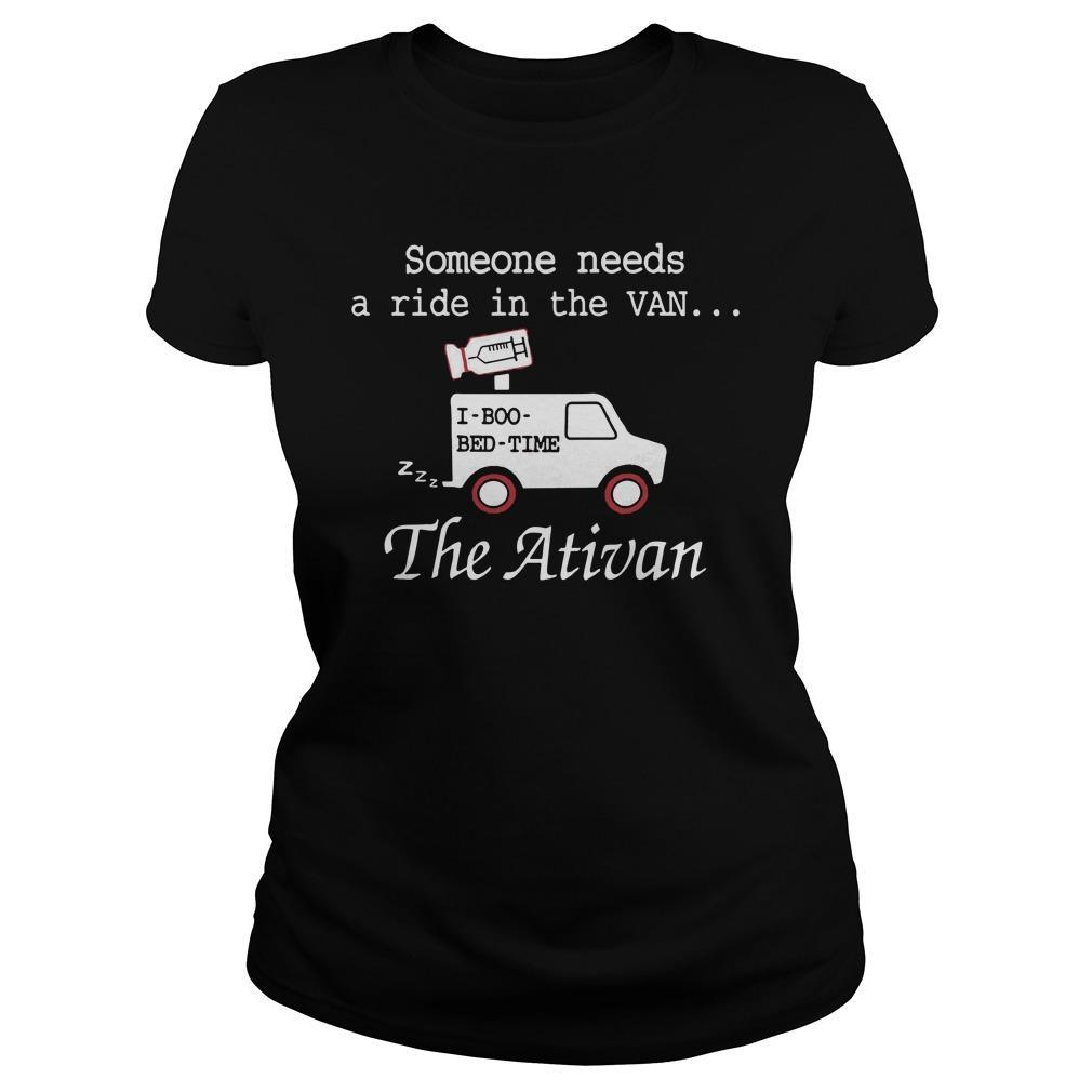 Someone Needs A Ride In The Van The Ativan Longsleeve