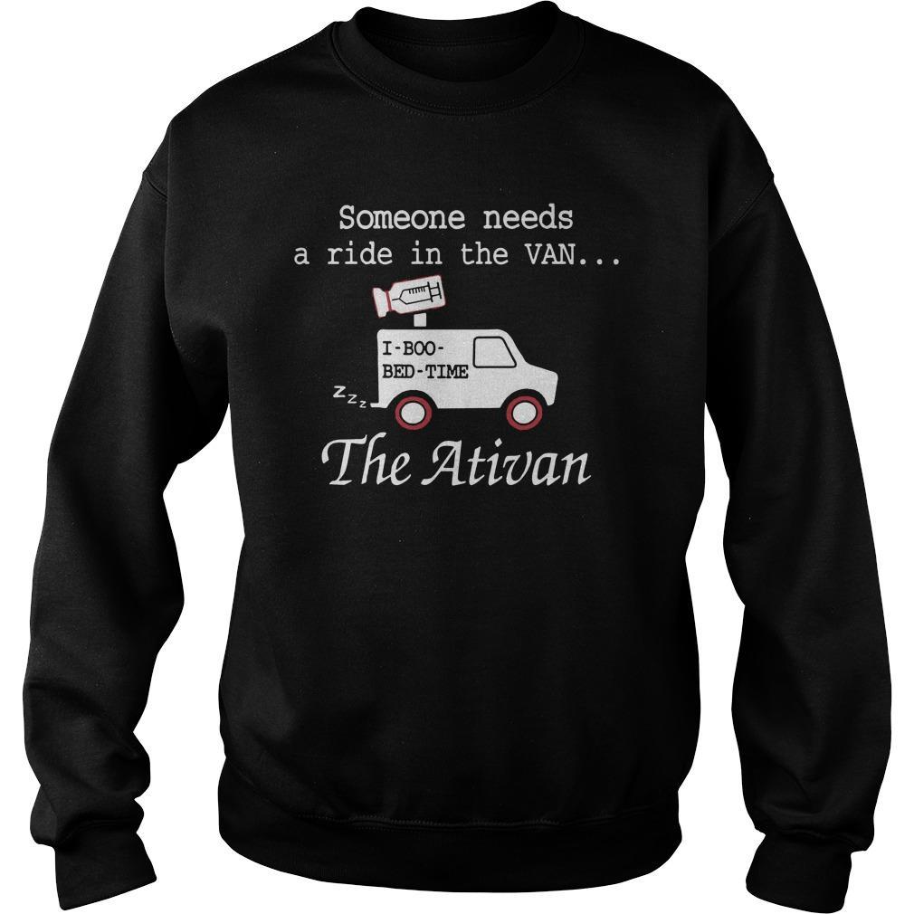 Someone Needs A Ride In The Van The Ativan Sweater