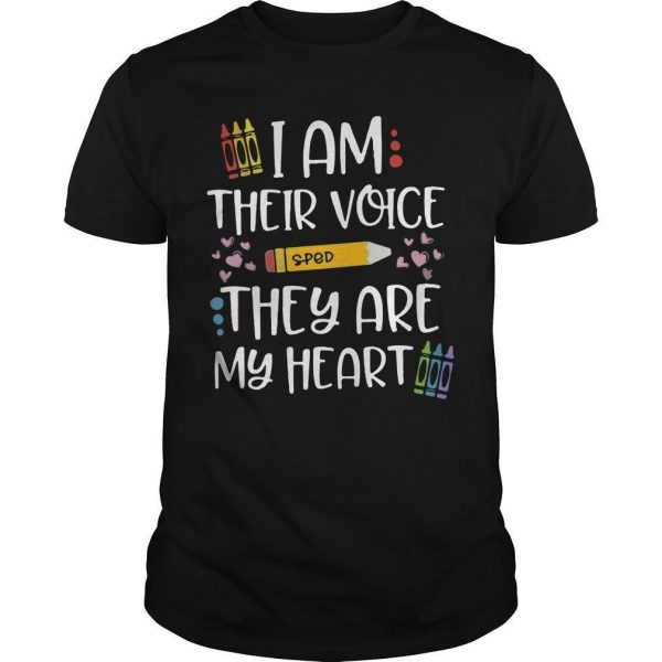 Sped I Am Their Voice They Are My Heart Shirt
