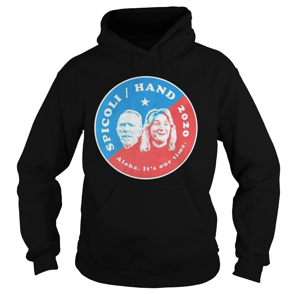 Spicoli Hand Aloha It's Our Time 2020 Hoodie