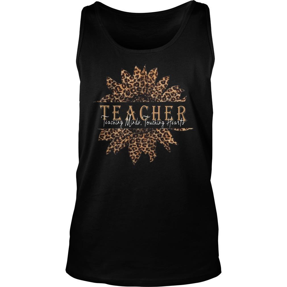 Sunflower Teacher Teaching Minds Touching Hearts Tank Top