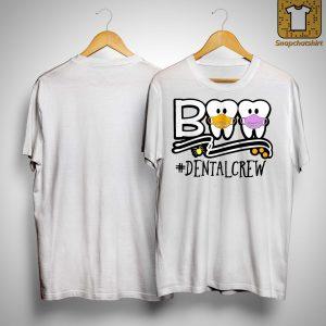 Teeth Boo #dentalcrew Shirt