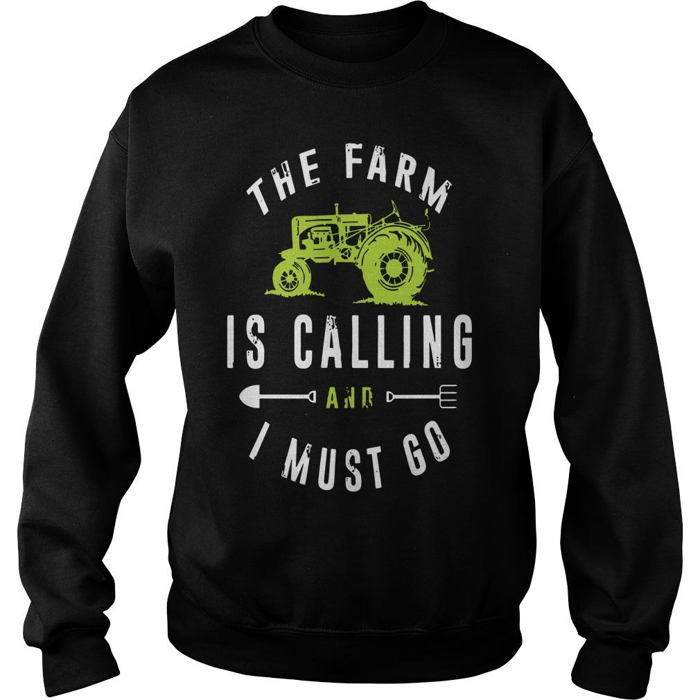 The Farm Is Calling And I Must Go Sweater