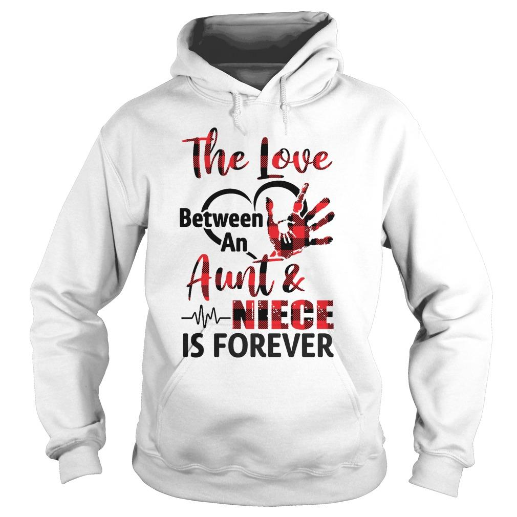 The Love Between An Aunt And Niece Is Forever Hoodie