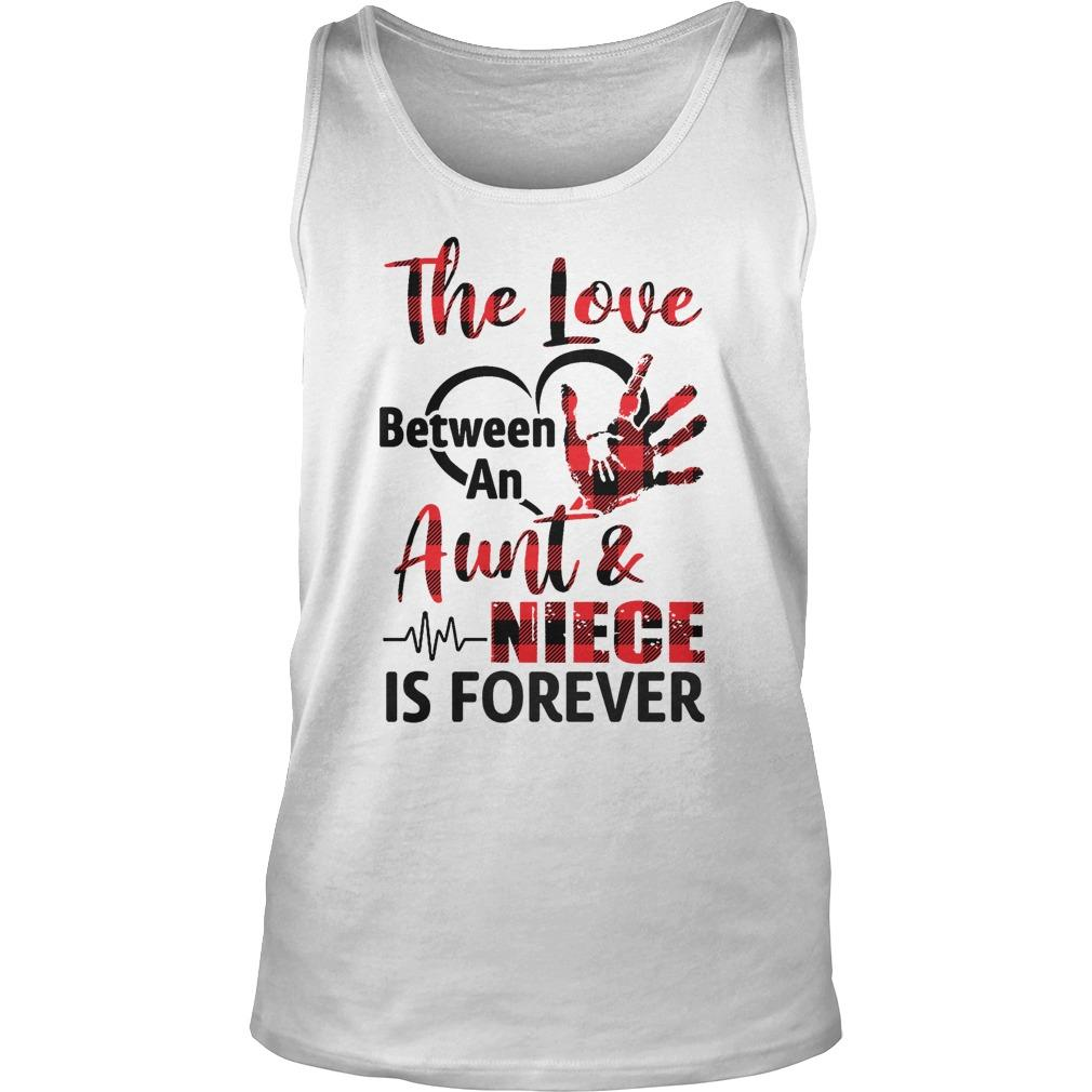 The Love Between An Aunt And Niece Is Forever Tank Top