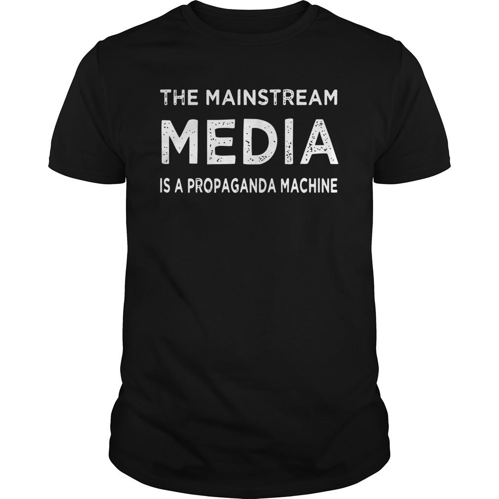 The Mainstream Media Is A Propaganda Machine Longsleeve