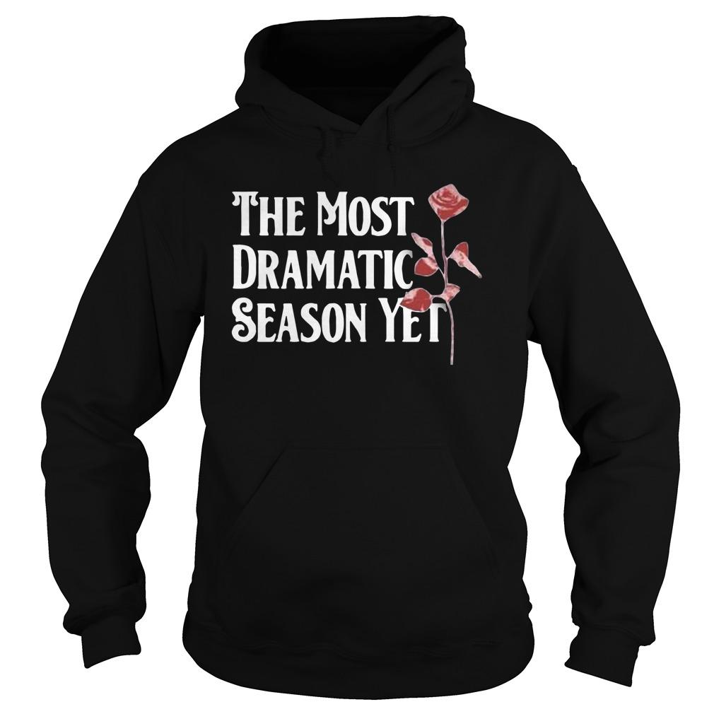 The Most Dramatic Season Yet Hoodie