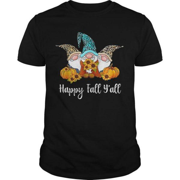 Three Gnomes Happy Fall Y'all Shirt