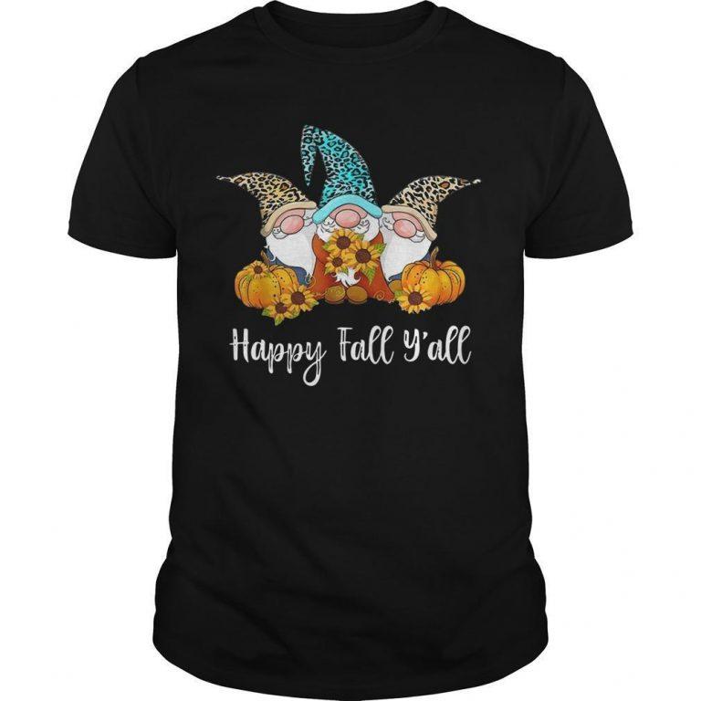 Three Gnomes Happy Fall Y'all Shirt
