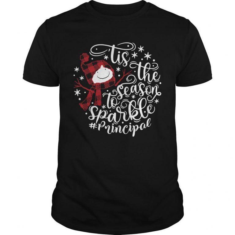 Tis The Season To Sparkle Principal Shirt
