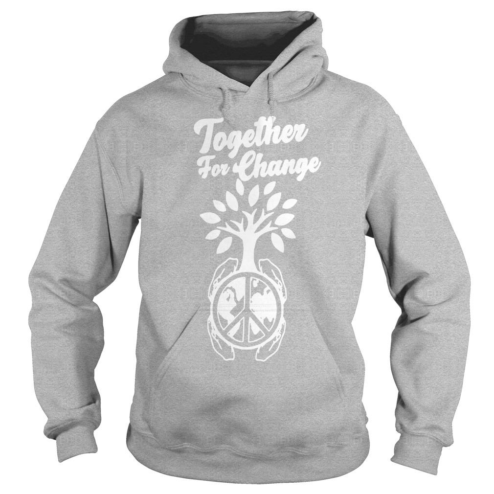Together For Change Hoodie