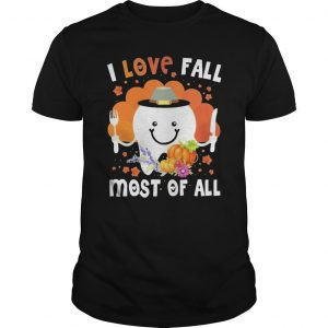 Tooth Pumpkin I Love Fall Most Of All Shirt
