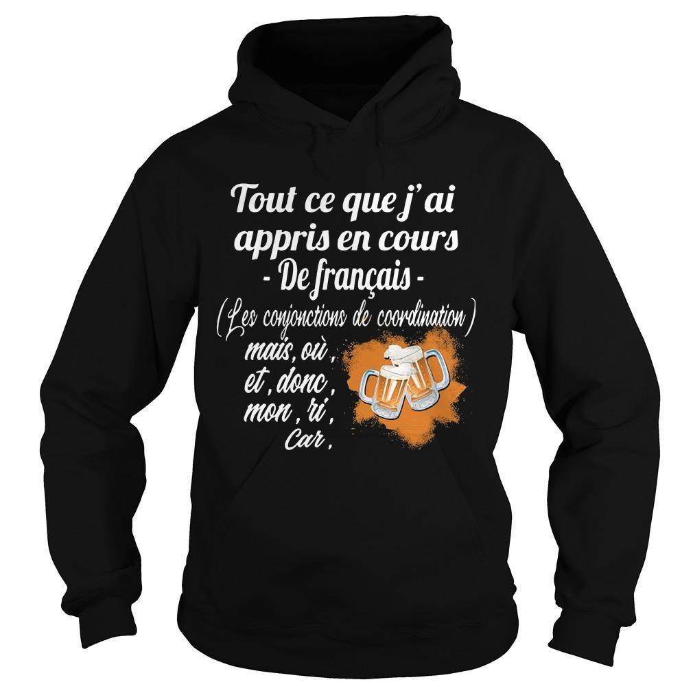 Tout Ce Que J'ai Appris En Cours De Français Les Conjonctions De Coordination Hoodie