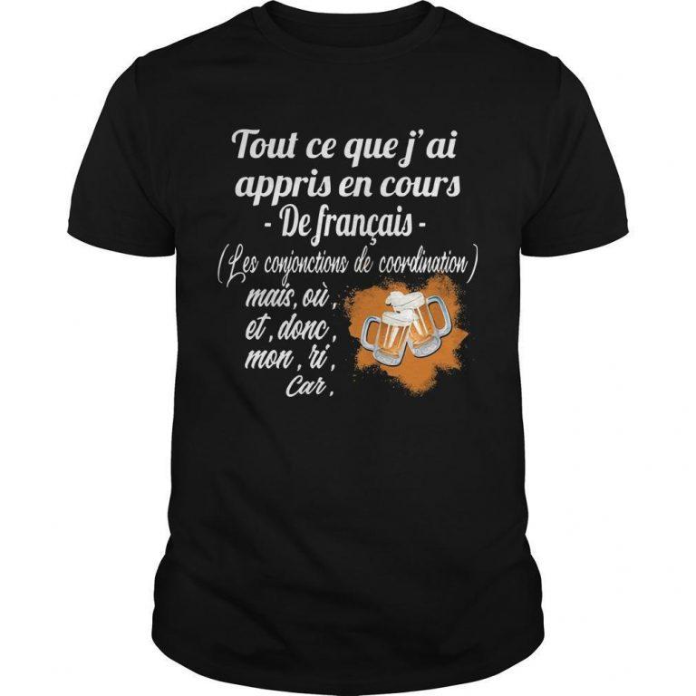 Tout Ce Que J'ai Appris En Cours De Français Les Conjonctions De Coordination Shirt