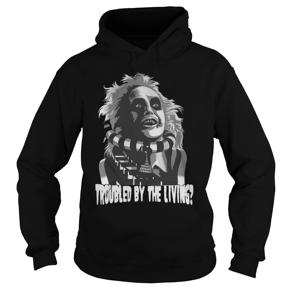 Troubled By The Living Hoodie