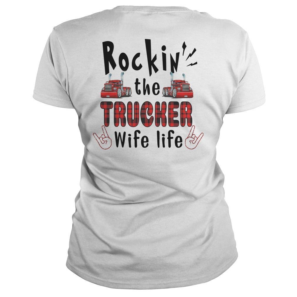 Trucker's Wife Rockin' The Trucker Wife Life Longsleeve
