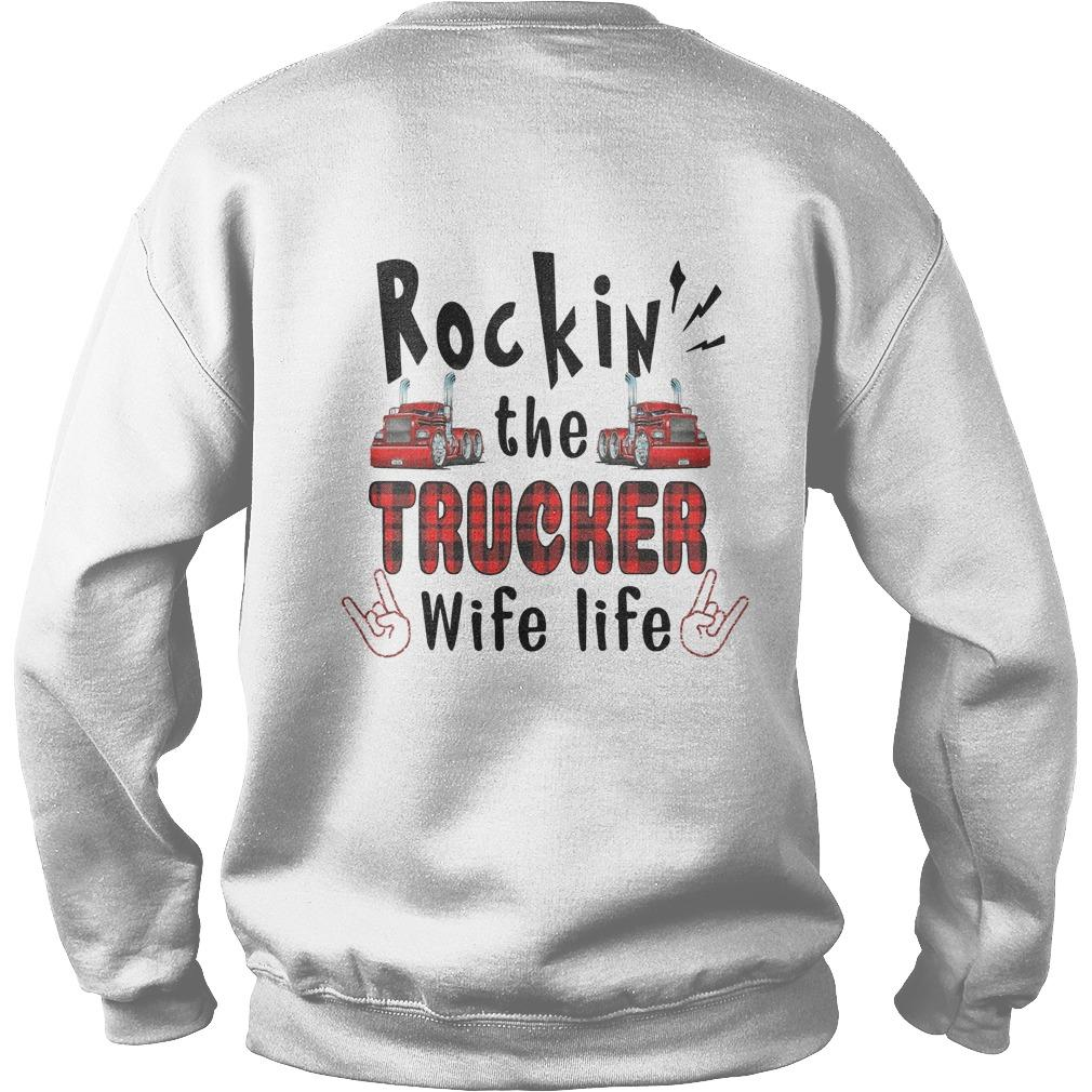 Trucker's Wife Rockin' The Trucker Wife Life Sweater
