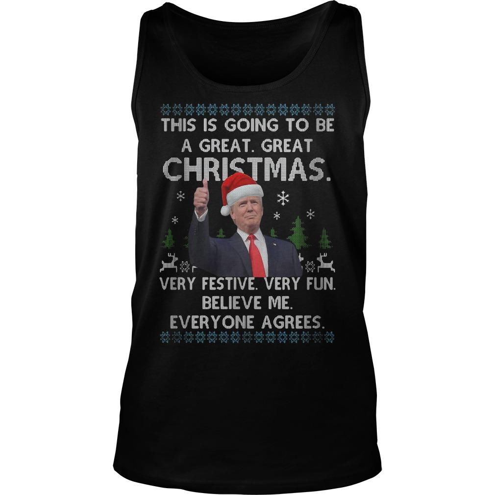 Trump This Is Going To Be A Great Great Christmas Very Festive Tank Top