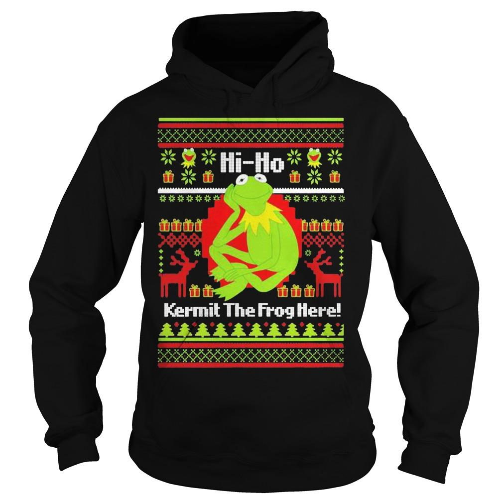 Ugly Christmas Hi Ho Kermit The Frog Here Hoodie