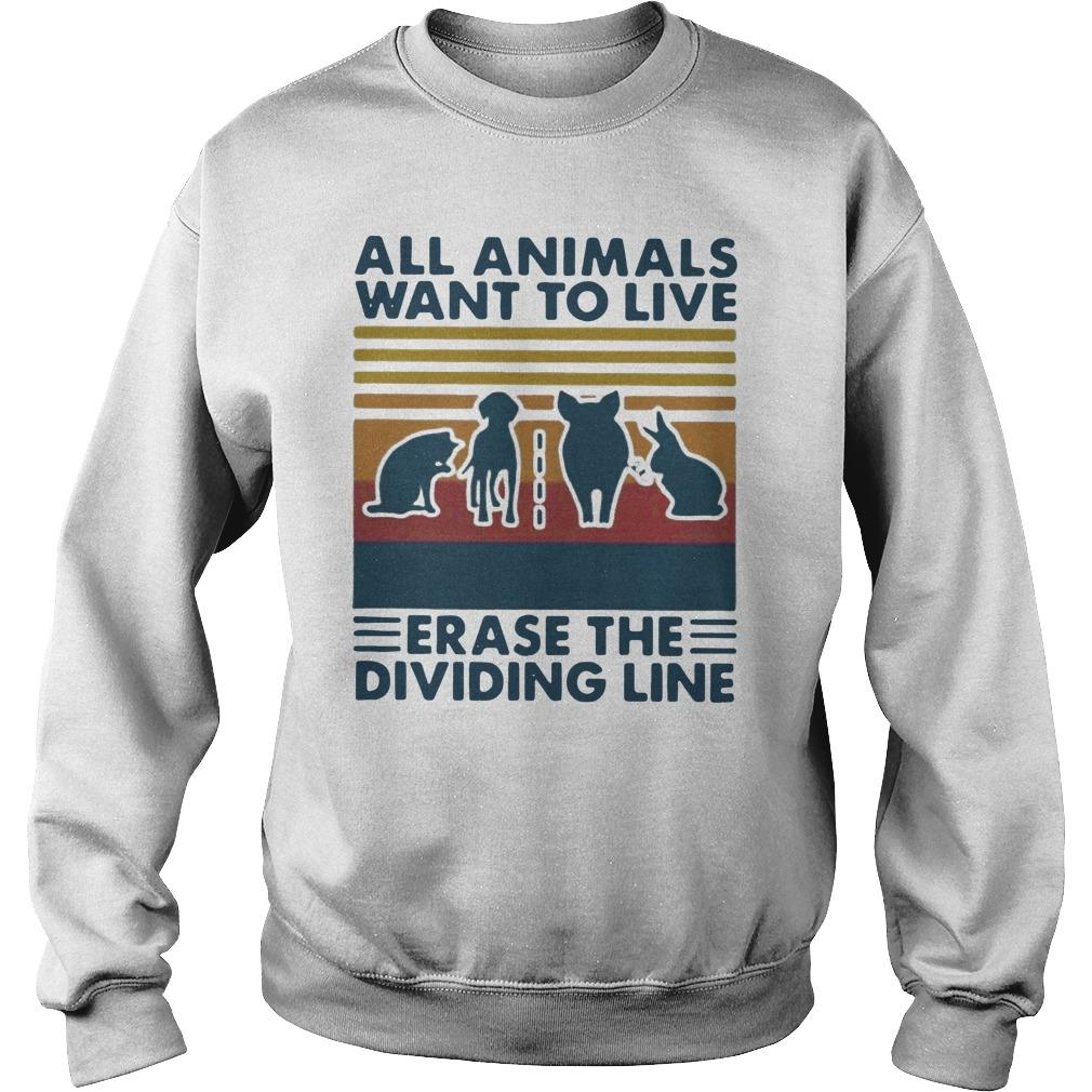 Vintage All Animals Want To Live Erase The Dividing Line Sweater