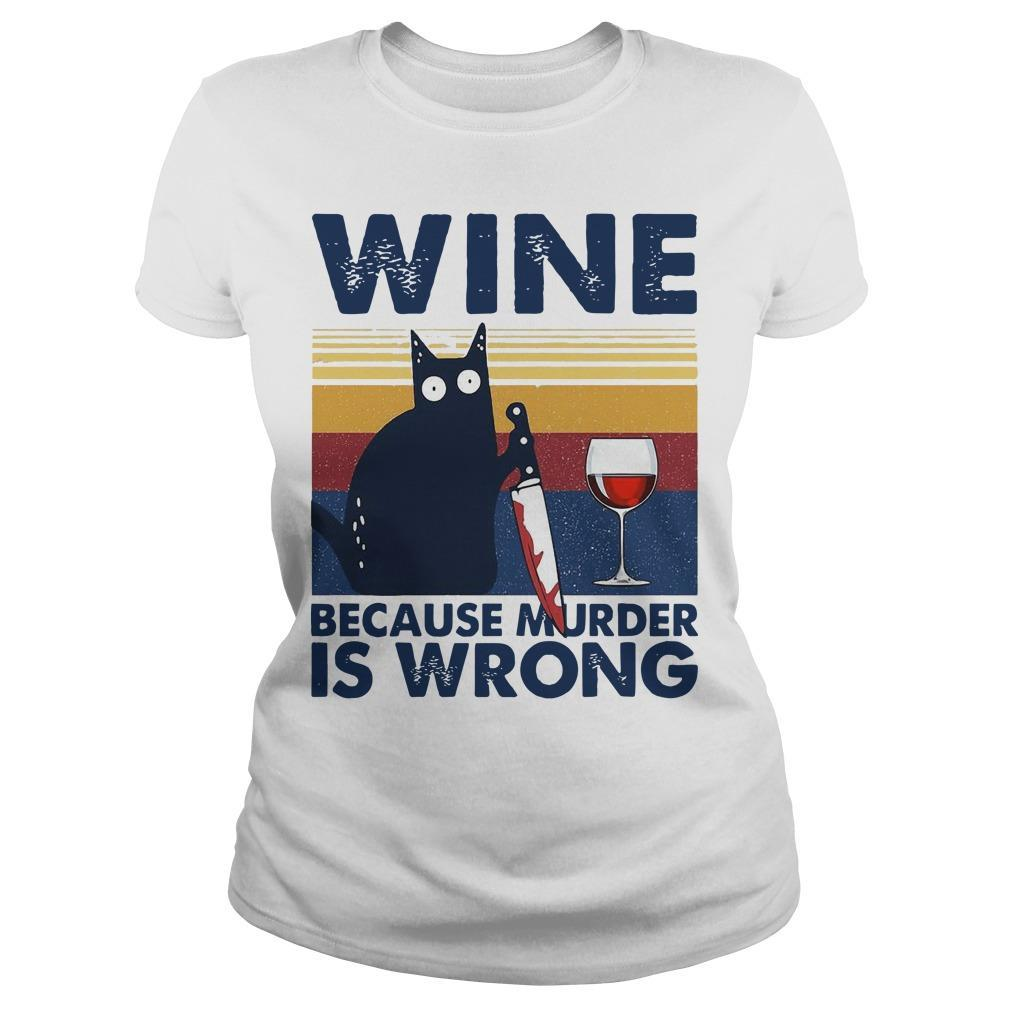 Vintage Black Cat Michael Myers Wine Because Murder Is Wrong Longsleeve