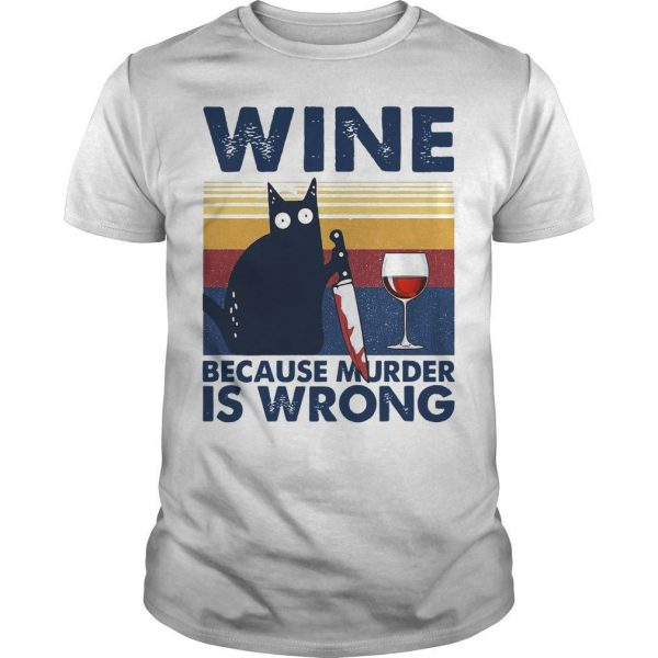 Vintage Black Cat Michael Myers Wine Because Murder Is Wrong Shirt
