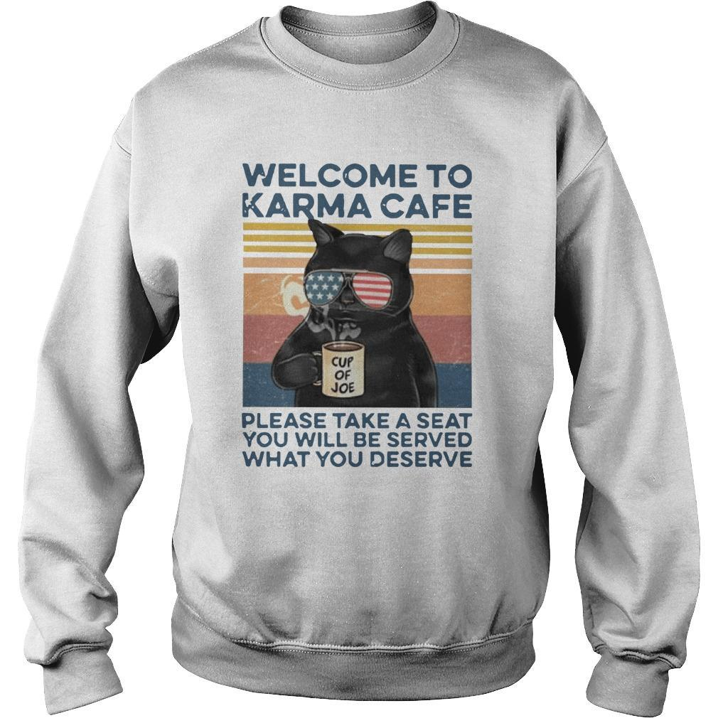 Vintage Cat Welcome To Karma Cafe Please Take A Seat You Will Be Served Sweater