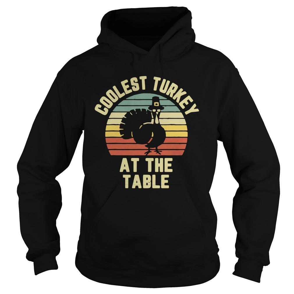 Vintage Coolest Turkey At The Table Hoodie