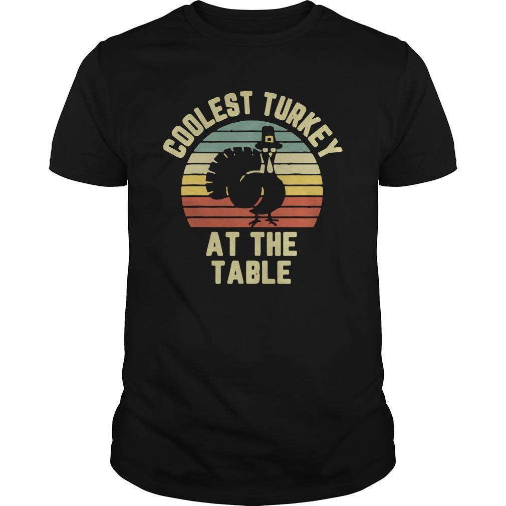 Vintage Coolest Turkey At The Table Longsleeve