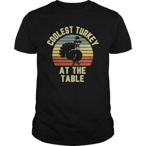 Vintage Coolest Turkey At The Table Shirt