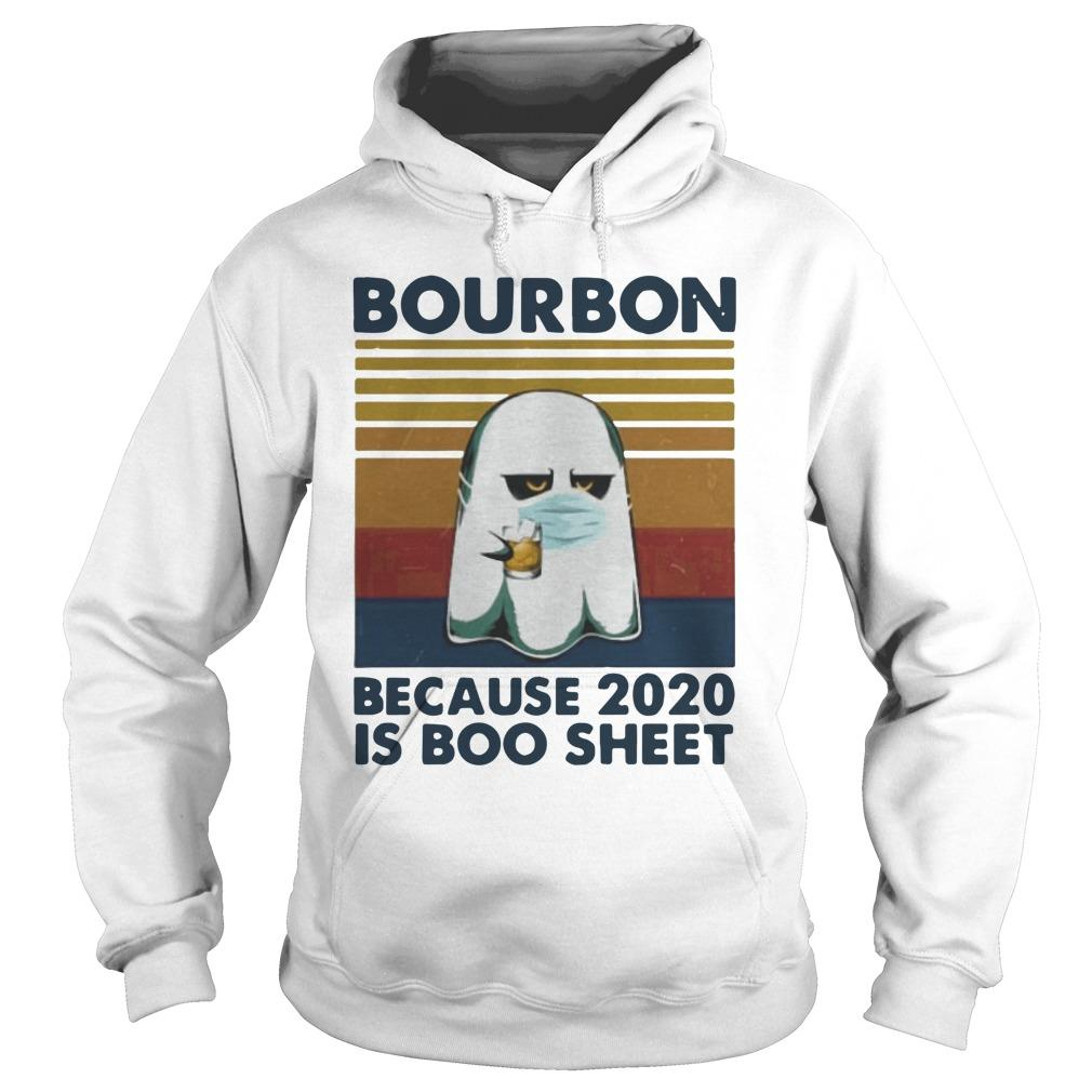 Vintage Ghost Mask Bourbon Because 2020 Is Boo Sheet Hoodie