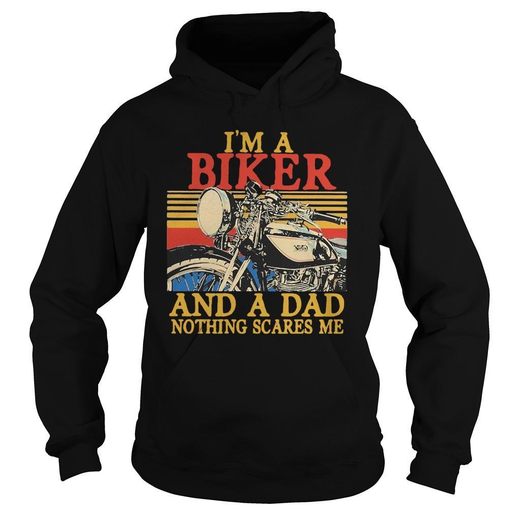 Vintage I'm A Biker And A Dad Nothing Scares Me Hoodie