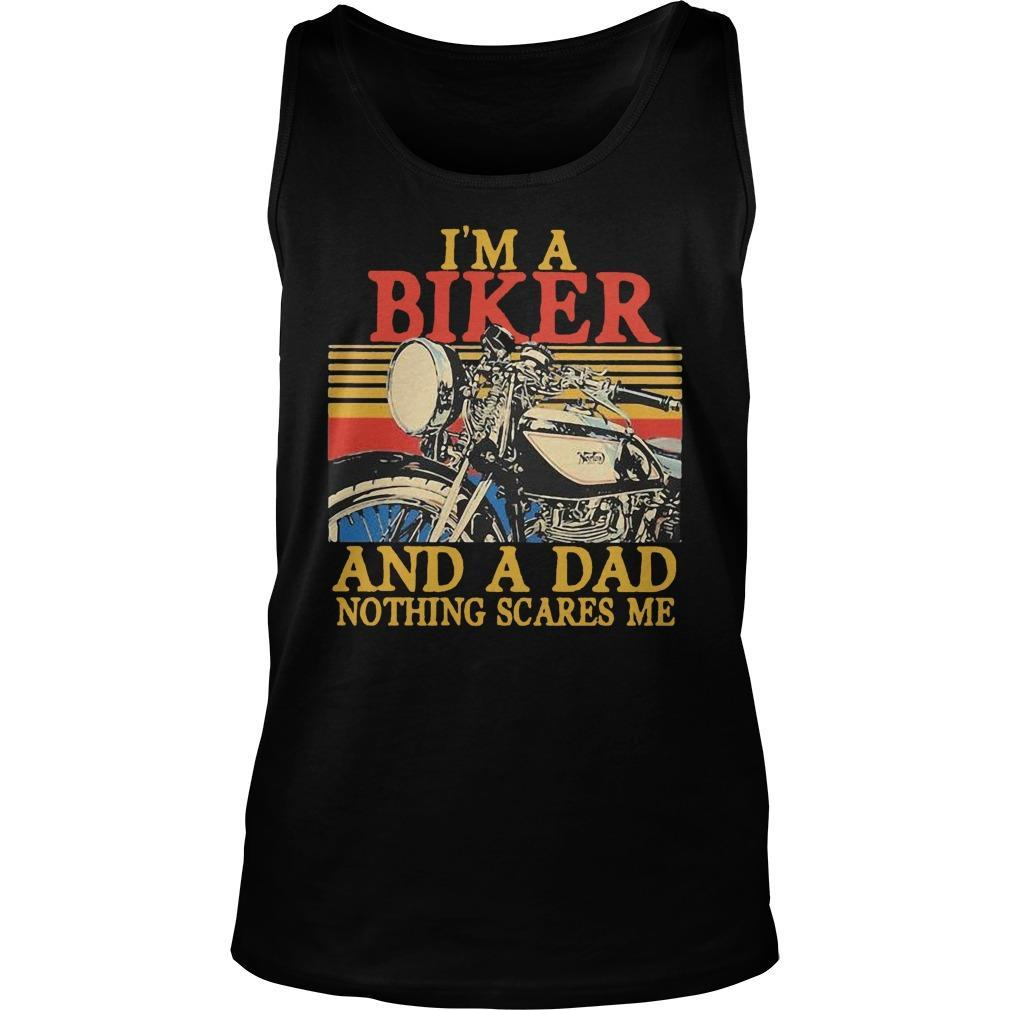 Vintage I'm A Biker And A Dad Nothing Scares Me Tank Top