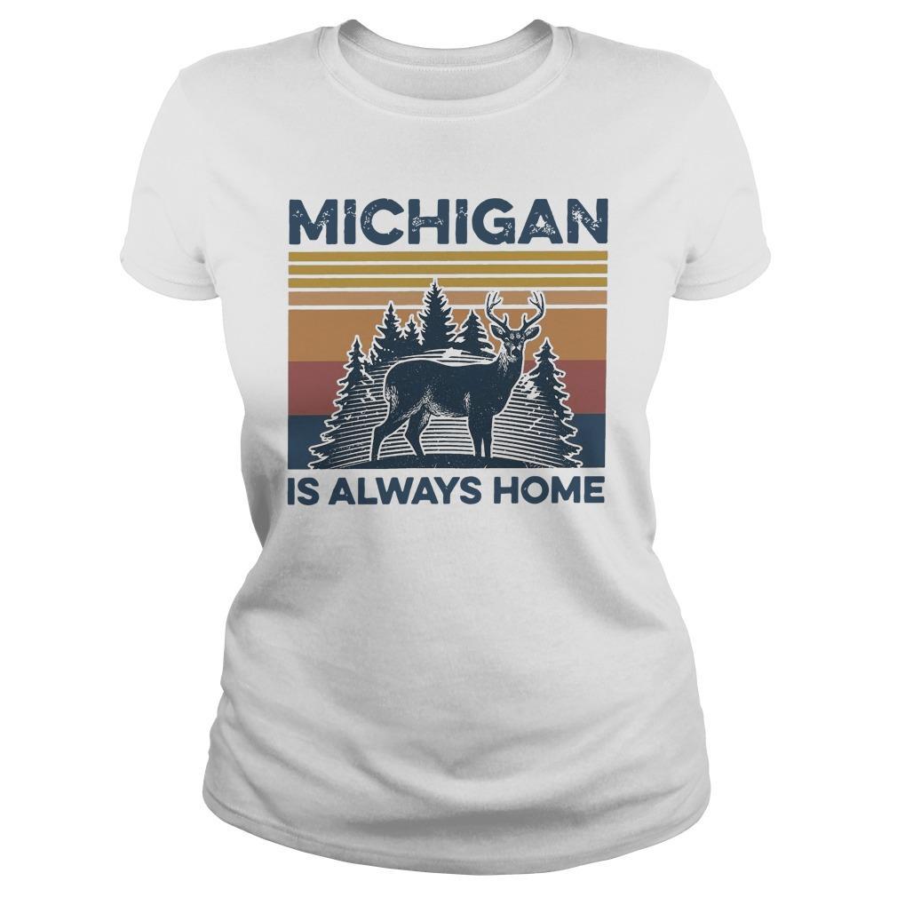Vintage Michigan Is Always Home Longsleeve