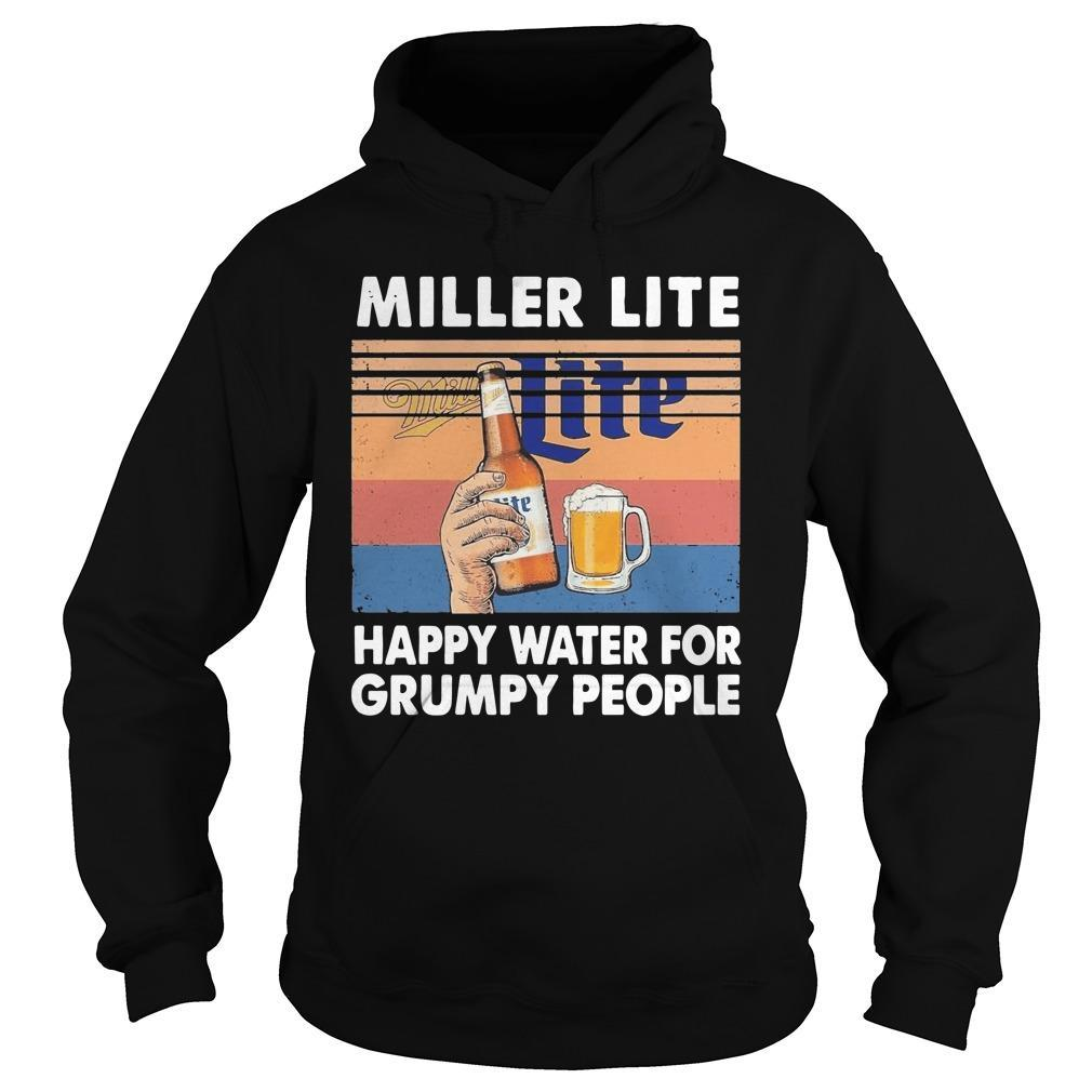 Vintage Miller Lite Happy Water For Grumpy People Hoodie